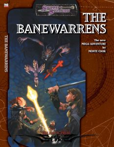 The Banewarrens Mega Adventure Module by Monte Cook under Ptolus the City by the Spire Malhavoc Press Sword and Sorcery Watermarked PDF from DriveThruRPG
